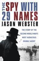 bokomslag The Spy with 29 Names
