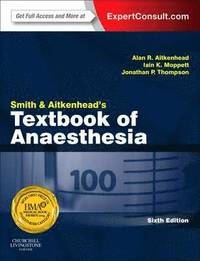 bokomslag Smith and aitkenheads textbook of anaesthesia - expert consult - online & p