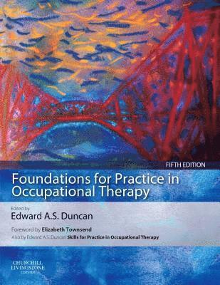 bokomslag Foundations for practice in occupational therapy