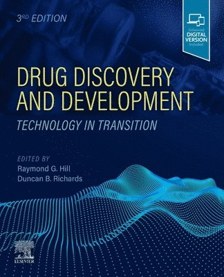 Drug Discovery and Development: Technology in Transition 1