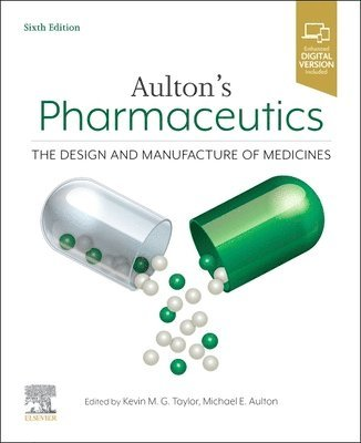 Aulton's Pharmaceutics: The Design and Manufacture of Medicines 1
