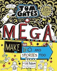 bokomslag Tom Gates: Mega Make and Do and Stories Too!