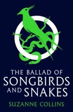 The Ballad of Songbirds and Snakes 1