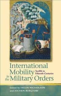 bokomslag International Mobility in the Military Orders