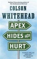 bokomslag Apex Hides the Hurt