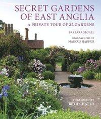bokomslag Secret Gardens of East Anglia