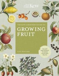 bokomslag The Kew Gardener's Guide to Growing Fruit