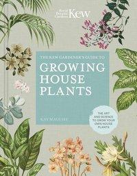 bokomslag The Kew Gardener's Guide to Growing House Plants