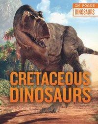 bokomslag Cretaceous Dinosaurs
