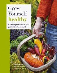 bokomslag Grow Yourself Healthy