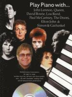 bokomslag Play Piano With...John Lennon, Queen, David Bowie, Lou Reed, Paul McCartney, The Doors, Elton John And Simon And Garfunkel