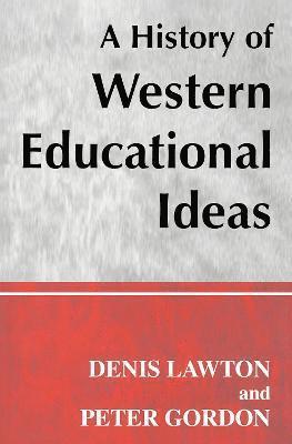 bokomslag A History of Western Educational Ideas