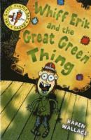 bokomslag Whiff Eric and the Great Green Thing: Bk. 2