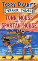 bokomslag The Town Mouse and the Spartan House: Bk. 3