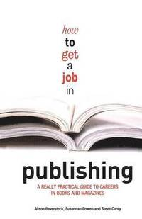bokomslag How to Get a Job in Publishing