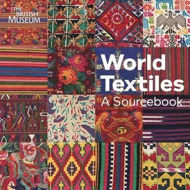 bokomslag World Textiles: A Sourcebook