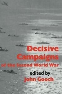 bokomslag Decisive Campaigns of the Second World War
