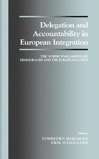 bokomslag Delegation and Accountability in European Integration