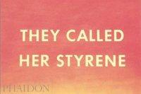 bokomslag They Called Her Styrene, Etc.
