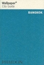 bokomslag Wallpaper* City Guide Bangkok