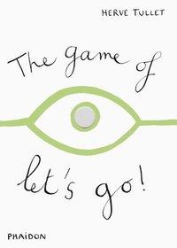 bokomslag The Game of Let's Go!