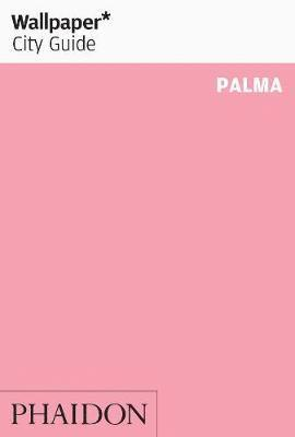 bokomslag Wallpaper* City Guide Palma 2013
