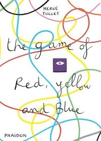bokomslag The Game of Red, Yellow and Blue