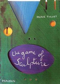 bokomslag The Game of Sculpture