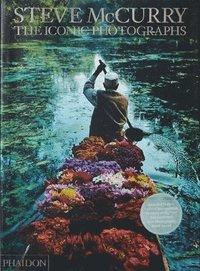 bokomslag Steve McCurry: The Iconic Photographs