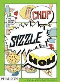 bokomslag Chop, Sizzle, Wow