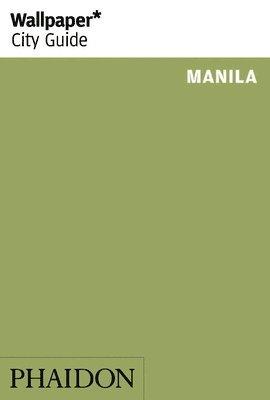 bokomslag Wallpaper* City Guide Manila