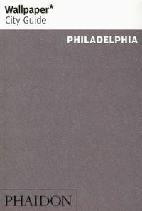 Philadelphia 2016 City Guide