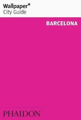 bokomslag Wallpaper* City Guide Barcelona 2015