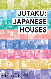 bokomslag Jutaku: Japanese Houses