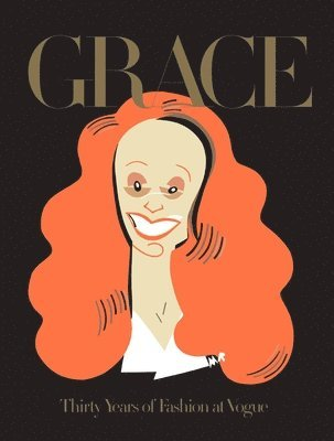 bokomslag Grace: thirty years of fashion at vogue