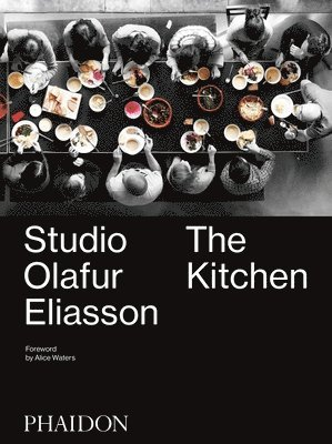 bokomslag Studio Olafur Eliasson: The Kitchen