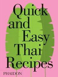 bokomslag Quick and Easy Thai Recipes