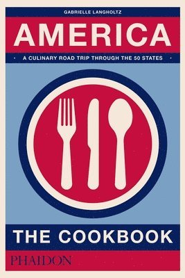 bokomslag America: The Cookbook