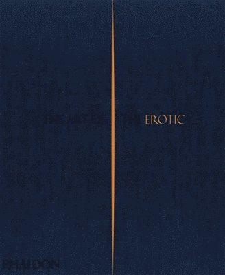 bokomslag The Art of the Erotic