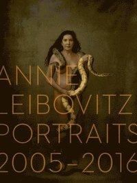 bokomslag Annie Leibovitz: Portraits 2005-2016