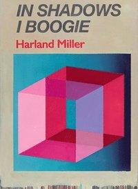bokomslag Harland Miller: In Shadows I Boogie