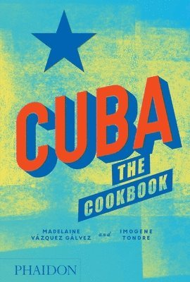 bokomslag Cuba: The Cookbook