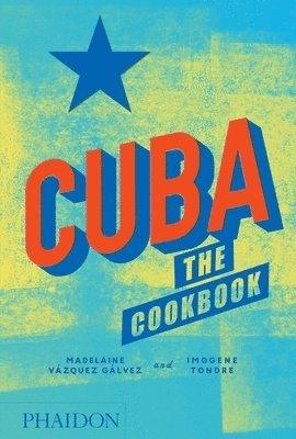 Cuba: The Cookbook 1