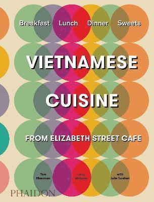 bokomslag Vietnamese Cuisine from Elizabeth Street Cafe