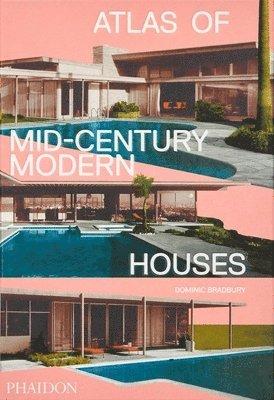 bokomslag Atlas of Mid-Century Modern Houses