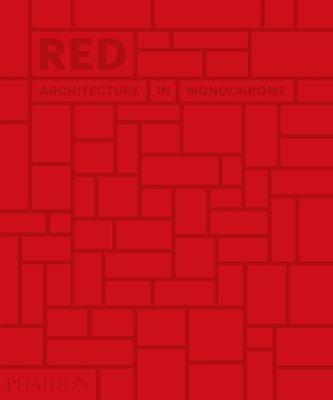 bokomslag Red: Architecture in Monochrome