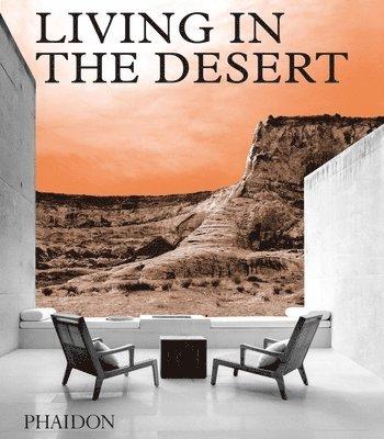 bokomslag Living in the Desert