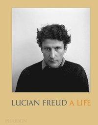 bokomslag Lucian Freud: A Life