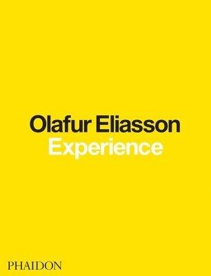 bokomslag Olafur Eliasson: Experience