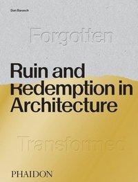 bokomslag Ruin and Redemption in Architecture